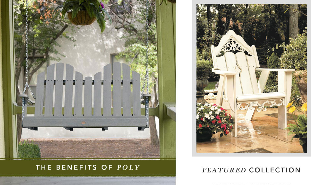 Benefits of Sustainable Poly Furniture & Featured Environmental Furniture